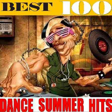 Best 100 Dance Summer Hits