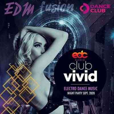 Club Vivid: Electro Dance Music