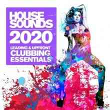 House Sounds 2020 - Leading & Upfront Clubbing Essentials