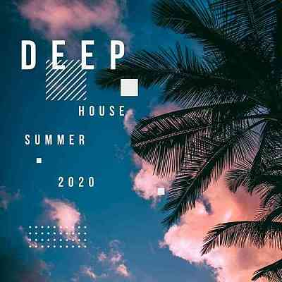 Deep House Summer - 2020