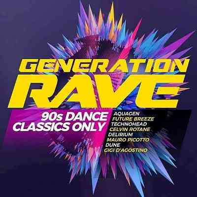 Generation Rave: 90s Dance Classics Only 2020 торрентом